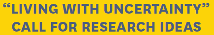 Living with uncertainty: Call for adaptation research ideas Deep South Challenge