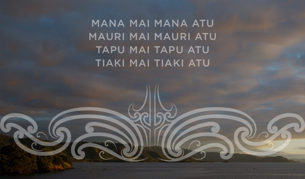 Image of sea hill and sky with the text of our whakatauki over the top:  Mana mai Mana atu Mauri mai Mauri atu Tapu mai Tapu atu Tiaki mai Tiaki atu